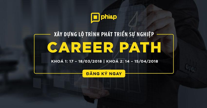 Career Path - Khóa học xây dựng lộ trình phát triển nghề nghiệp