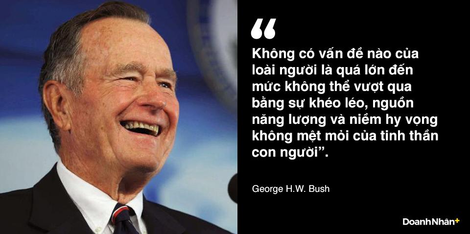 George H.W. Bush và những câu nói truyền cảm hứng - 1