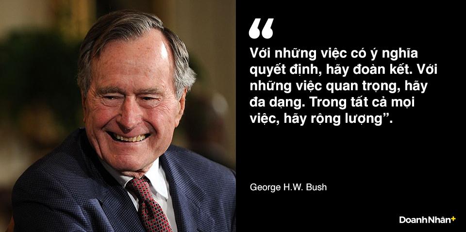 George H.W. Bush và những câu nói truyền cảm hứng - 2