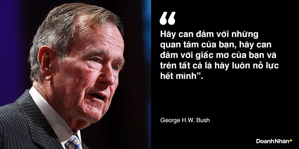 George H.W. Bush và những câu nói truyền cảm hứng - 4