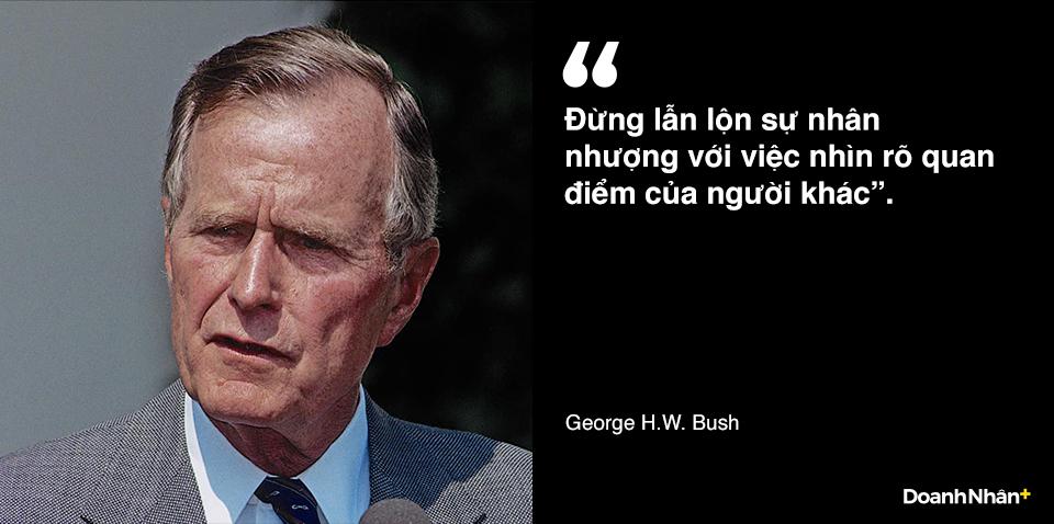 George H.W. Bush và những câu nói truyền cảm hứng - 5