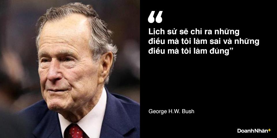 George H.W. Bush và những câu nói truyền cảm hứng - 9