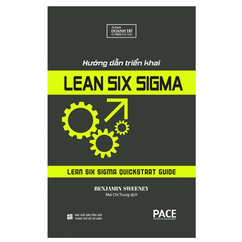 Hướng dẫn triển khai Lean Six Sigma - công cụ giúp nhiều doanh nghiệp tiết kiệm chi phí-3