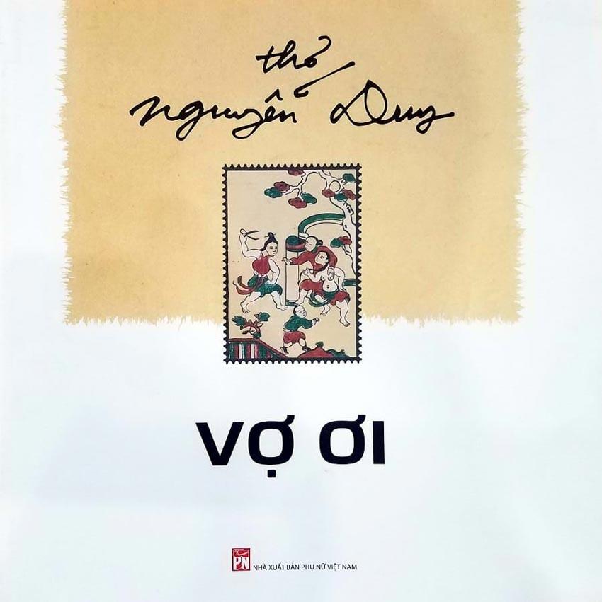 Nhà thơ Nguyễn Duy gọi mãi Vợ ơi -1