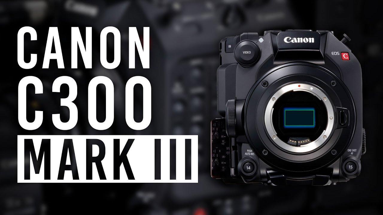 Canon ra mắt máy quay EOS C300 Mark III Cinema, cảm biến Dual Gain Output (DGO), 4K/120p - 1