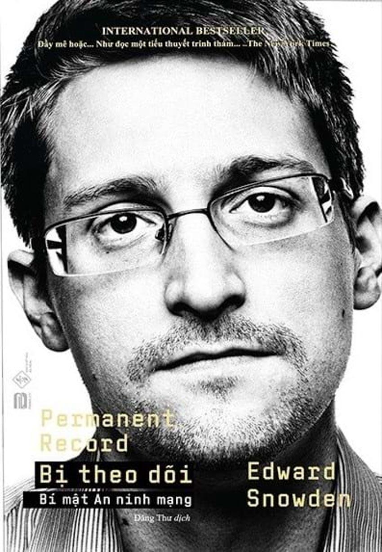 Cựu gián điệp CIA Edward Snowden: Chúng ta đã bị theo dõi như thế nào? -2
