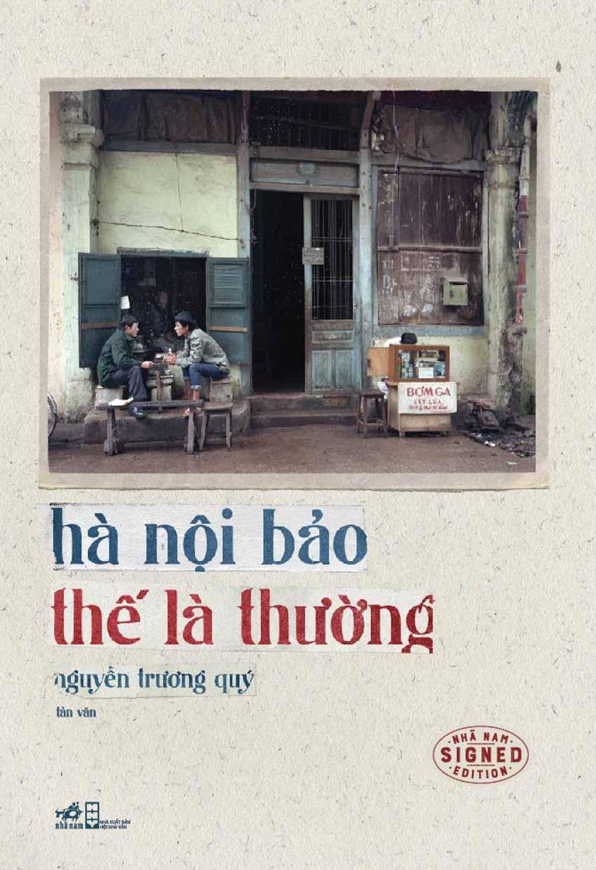 Nhà văn Nguyễn Trương Quý ra mắt sách mới 'Hà Nội bảo thế là thường' -2