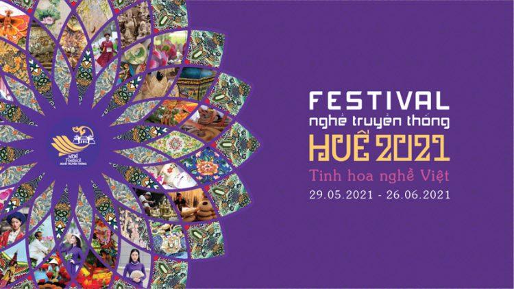 Đặc sắc các hoạt động tại Festival nghề truyền thống Huế 2021 diễn ra suốt 1 tháng - 1