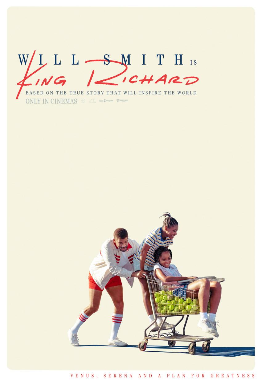 King Richard: Câu chuyện đầy cảm hứng về hành trình huy hoàng của nhà Williams