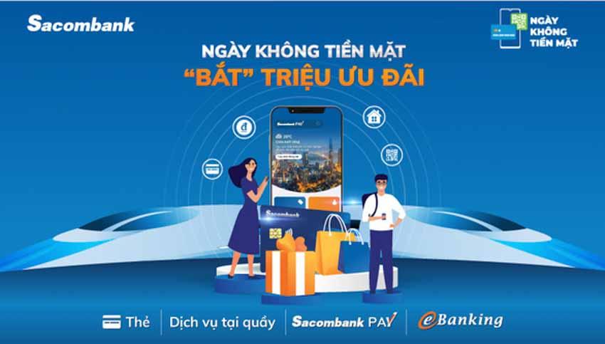 Sacombank sẽ có thêm dịch vụ, công nghệ nào để đẩy mạnh việc thanh toán không tiền mặt? - 1
